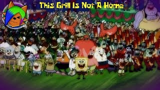 (SPONGEBOB SONG COVER) This Grill Is Not A Home - Dedicated to Stephen Hillenburg. R.I.P
