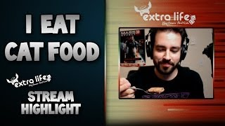Eating Cat Food For The Kids ($15k Milestone Extra Life Stream Highlight)