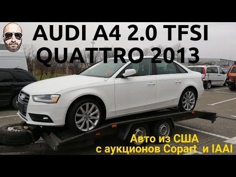 Audi A4 B8 20 Tfsi Quattro из америки смотреть онлайн на Hahlife