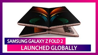 Samsung Galaxy Z Fold 2 With 4,500mAh Battery Launched; Prices, Features, Variants & Specs