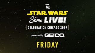 Star Wars Celebration Chicago 2019 Live Stream   Day 1 | The Star Wars Show LIVE!