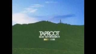 Taproot - Lost in the Woods
