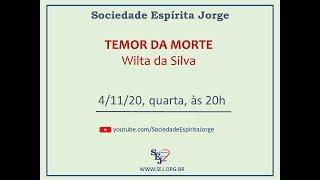 Temor da Morte – Wilta da Silva – 04/11/2020