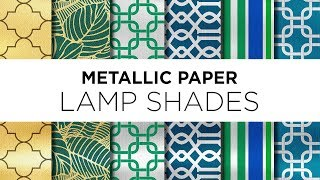 Learn More About Metallic Paper Lamp Shades