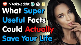 What Super Useful Fact Could Actually Save Your Life - Reddit