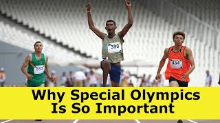 Why Special Olympics Is So Important