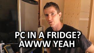 PC Build in a Fridge - Does it Work??