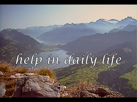 Help in daily life.