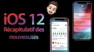 iOS 12: récapitulatif des nouveautés (en détail)