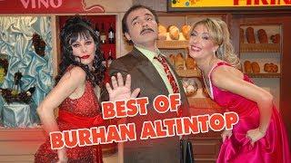 Burhan Altıntop'un En Komik Sahneleri