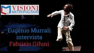 Visioni Metropolitane #4 intervista a Fabrizio Gifuni
