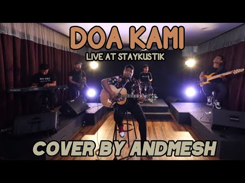 DOA KAMI - SIDNEY MOHEDE (Cover by Andmesh, Live at Staykustik)