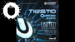 Tiësto, Quintino & Alvaro - United (Tiësto and Blasterjaxx Remix) (Cover Art)