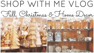 SHOP WITH ME VLOG!! ♡ HOMEGOODS (2 of them), TJ MAXX & MARSHALLS!! ♡ Fall, Christmas & Home Decor