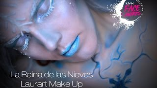 La Reina de las Nieves - NYX Spain Face Awards - Laurart Make Up