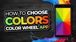 How To Choose Colors For Design | Color Wheel App
