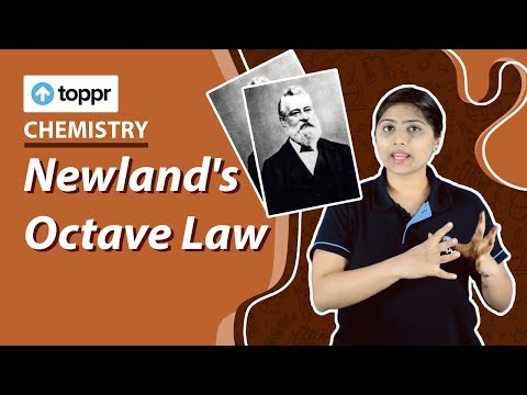 Class 12 Chemistry : Periodic Classification | Newland's Octave Law
