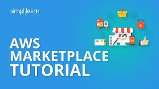AWS Marketplace Tutorial | AWS Tutorial For Beginners | Simplilearn