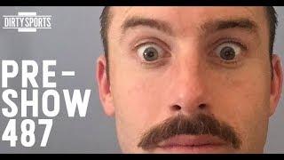 PRESHOW EPISODE 487: Ruther's Creepy Mustache