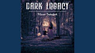 Dark Legacy – Mister Babadook