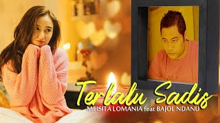 Download lagu Meisita Lomania Ft Bajol Ndanu Terlalu Sadis Reggae Version Mp3