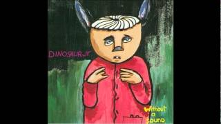 Dinosaur Jr- Without a sound