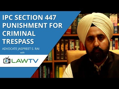 Indian Kanoon - IPC Section 447 punishment for criminal trespassing - आईपीसी धारा 447 - LawRato