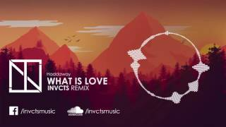 Haddaway - What Is Love (INVCTS 2K16 Remix)