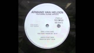 Armand Van Helden Feat. Duane Harden - You Don't Know Me (Extended mix)