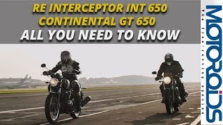 Royal Enfield Interceptor INT 650 / Continental GT 650 : All You Need to Know