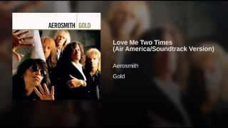 Love Me Two Times (Air America/Soundtrack Version)