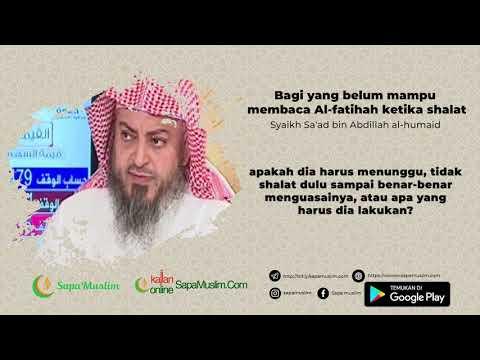 Bagi yang belum mampu membaca surat Al Fatihah