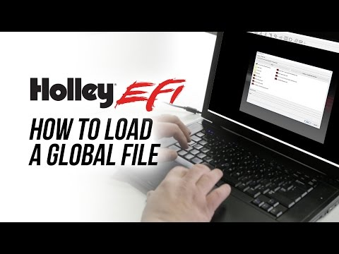 How To Load A Global File - Holley EFI Software