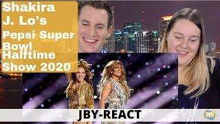 JBY-React: Shakira & J. Lo's FULL Pepsi Super Bowl LIV Halftime Show