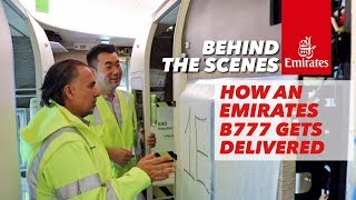Behind The Scenes – How an Emirates B777 Gets Delivered?