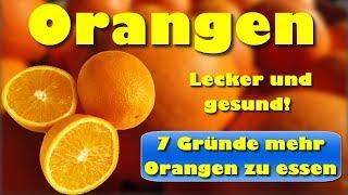 Orangen – lecker und gesund – 7 Gründe mehr Orangen zu essen