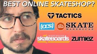 What is the Best Online Skate Shop? (Zumiez, Tactics, CCS, Skate Warehouse Review)
