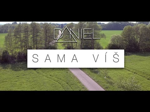 Daniel - Sama víš