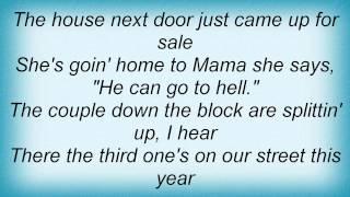 Joe Diffie - There Goes The Neighborhood Lyrics