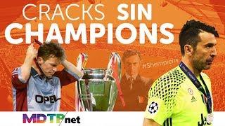 Mega Cracks que no ganaron Champions