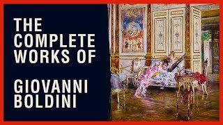 The Complete Works Of Giovanni Boldini