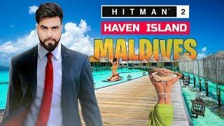 HITMAN in Haven Island - The Last Resort | Hitman in MALDIVES | Hitman 2 - HINDI