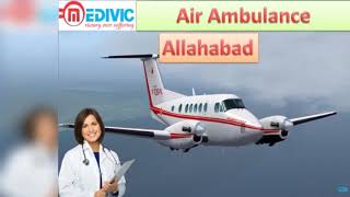 Air Ambulance Service in Bhopal | Air Ambulance Service in Allahabad
