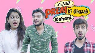 Ajab Prem ki Ghazab kahani   Raman Sharma