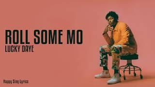 Roll Some Mo   Lucky Daye (Lyrics)