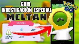 GUÍA COMPLETA INVESTIGACION MELTAN | CONSEGUIRLO SIN LET'S GO | Pokémon GO