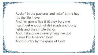 Chris Cagle - Country by the Grace of God Lyrics