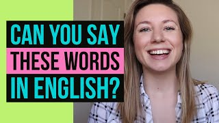 73 WORDS YOU CAN'T PRONOUNCE in American English... & how to say them correctly!