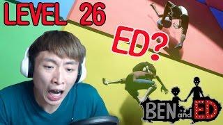 最後一關!BEN仔重遇ED...?LEVEL 26 : BEN AND ED