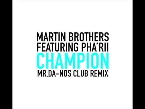 Martin Brothers feat. Pha'rii - Mr.Da-Nos Club Remix